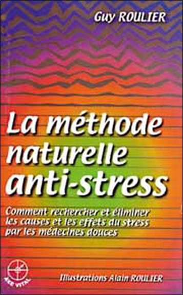 METHODE NATURELLE ANTI-STRESS