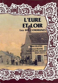 L'EURE-ET-LOIR, LES 403 COMMUNES