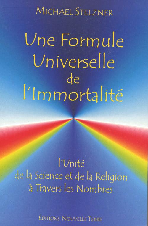 UNE FORMULE UNIVERSELLE DE L'IMMORTALITE