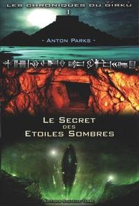 CHRONIQUES DU GIRKU (LES) : SECRET DES ETOILES SOMBRES (LE) - NVLE ED AUG - TOME 1