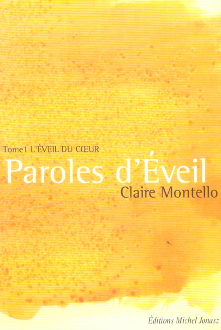 PAROLES D'EVEIL - L'EVEIL DU COEUR T1