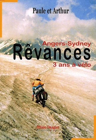 REVANCES : ANGERS-SYDNEY, NOTRE VOYAGE A VELO