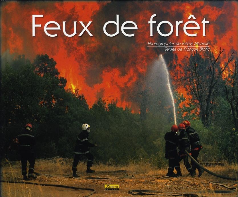 FEUX DE FORET