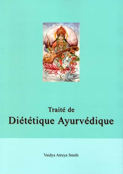 TRAITE DE DIETETIQUE AYURVEDIQUE