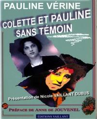 COLETTE ET PAULINE. -LIV-SANS TEMOIN