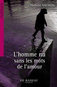 L'HOMME NU SANS LES MOTS DE L'AMOUR
