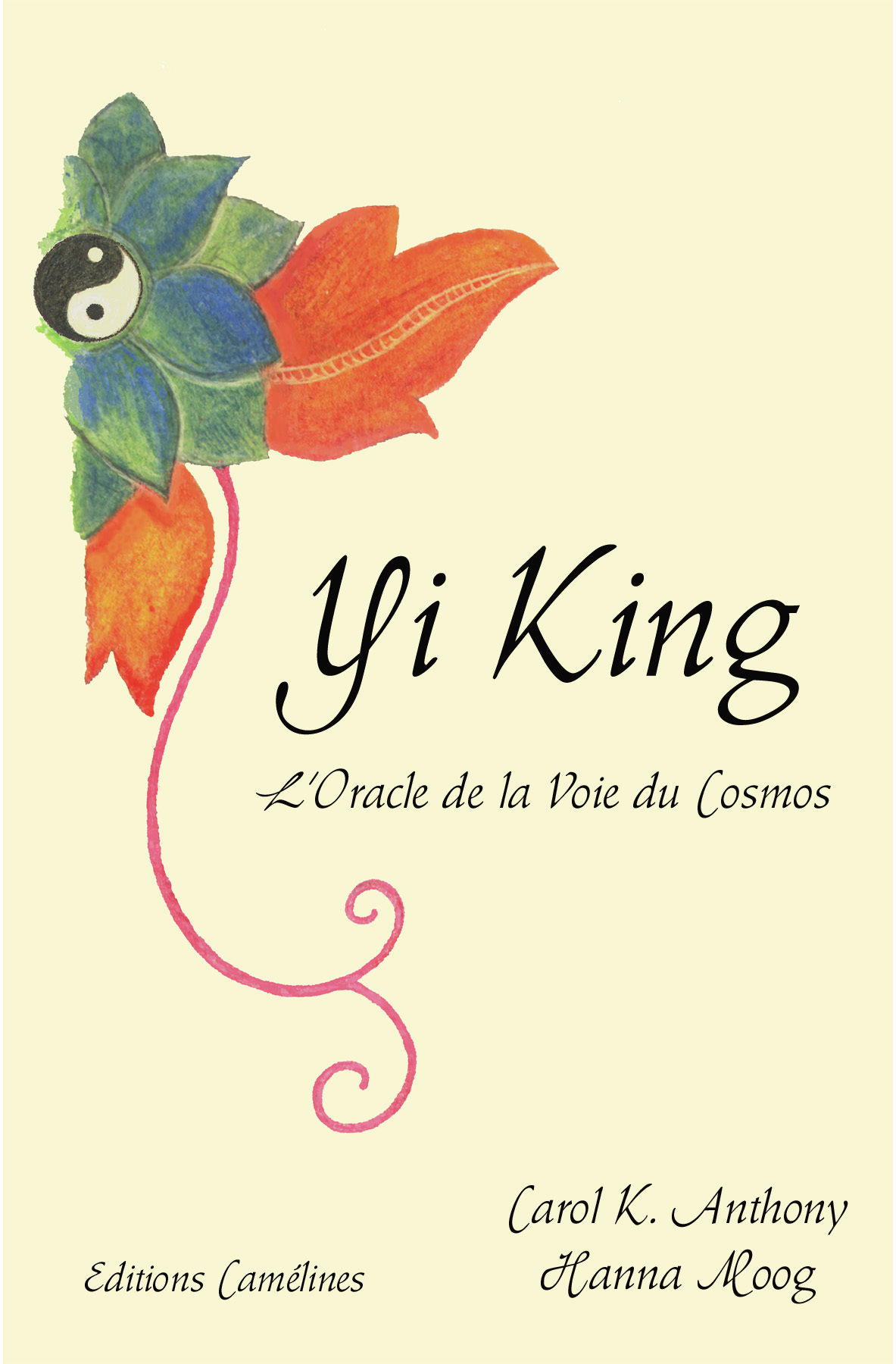 YI KING, L'ORACLE DE LA VOIE DU COSMOS