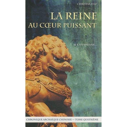 LA REINE AU COEUR PUISSANT
