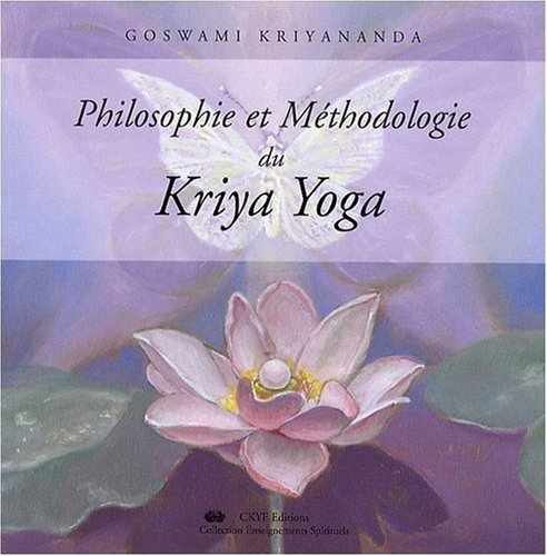 PHILOSOPHIE  METHODO, DU KRIYA YOGA
