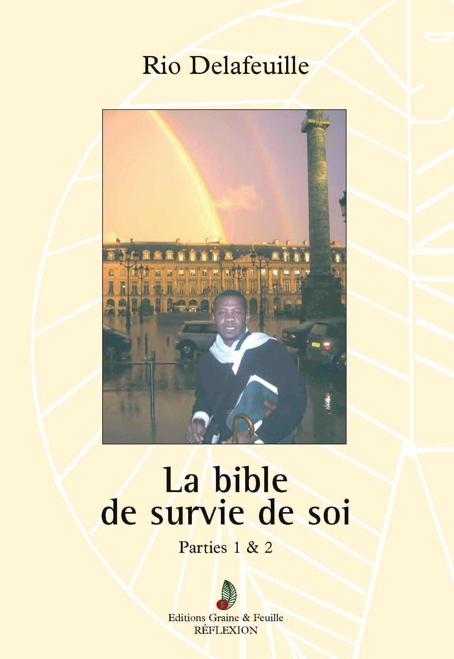 TOME 1 DE LA LA BIBLE DE SOI
