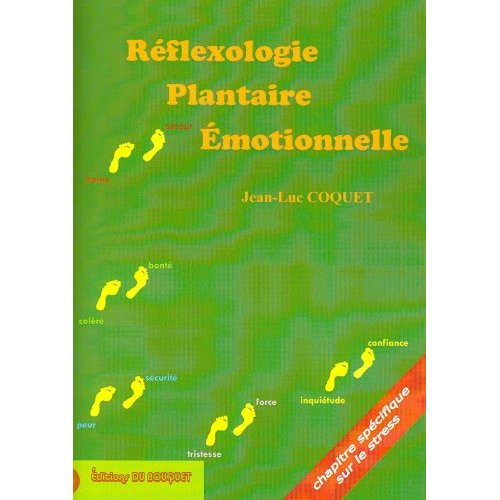 REFLEXOLOGIE PLANTAIRE EMOTIONNELLE, APPROCHE MANUELLE