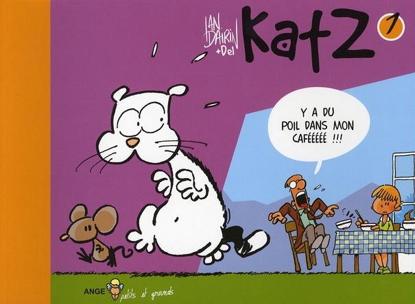 KATZ T01 Y'A DU POIL DANS MON CAFEEEEE !!!!!