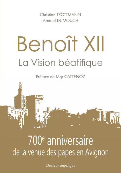 BENOIT XII, LA VISION BEATIFIQUE