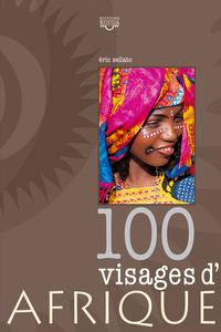 100 VISAGES D'AFRIQUE