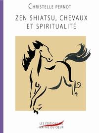 ZEN SHIATSU, CHEVAUX ET SPIRITUALITE