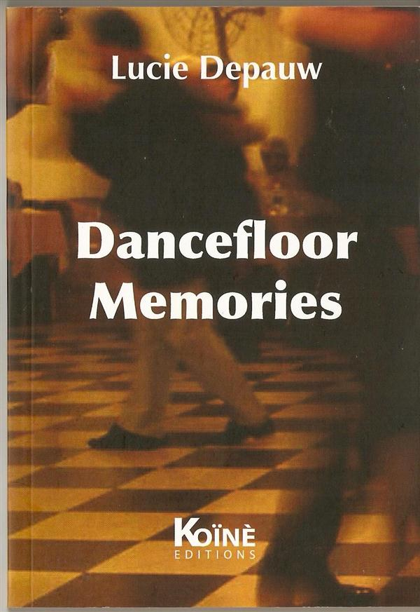 DANCEFLOOR MEMORIES