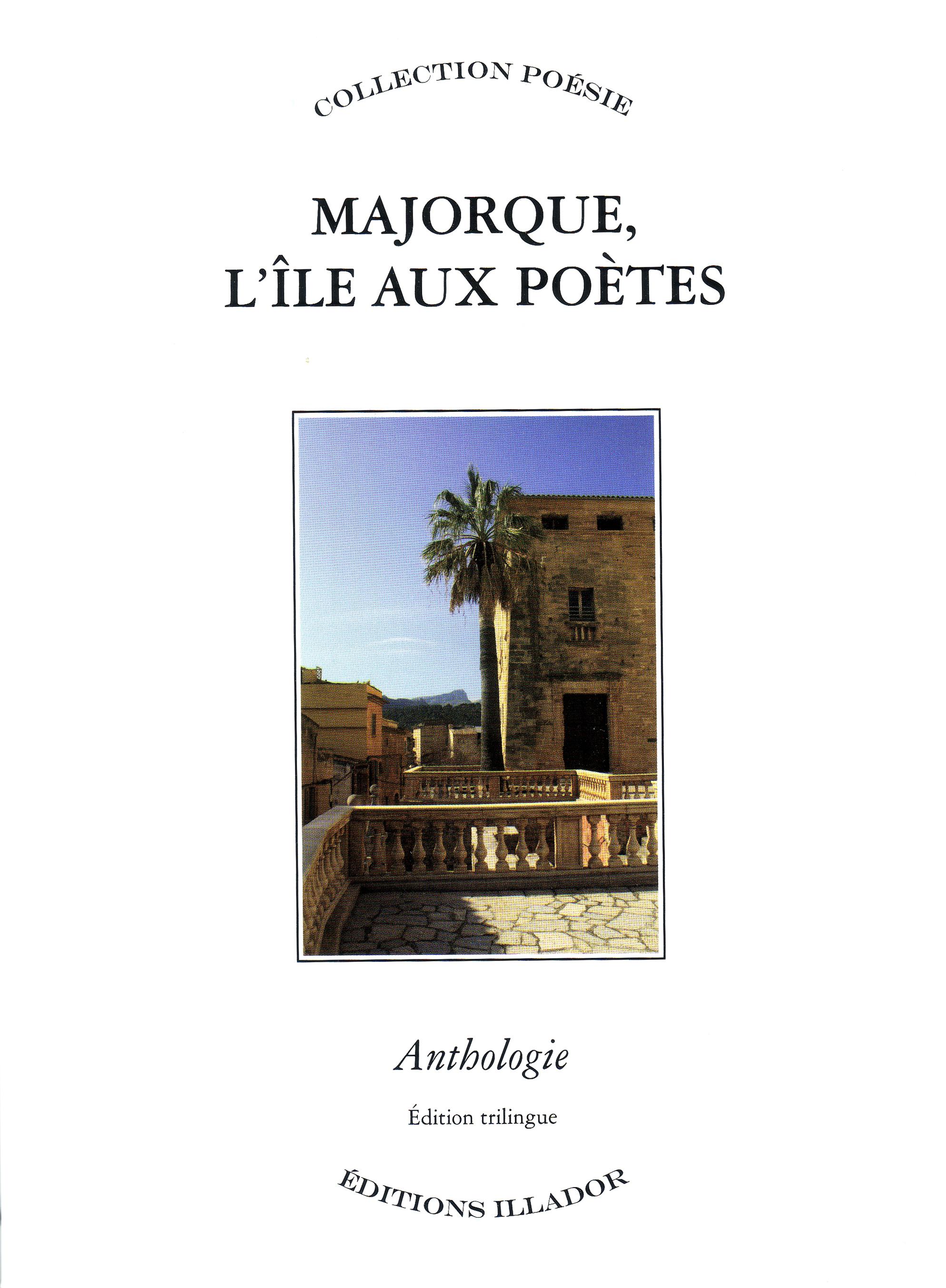MAJORQUE, L'ILE AUX POETES : ANTHOLOGIE DE LA POESIE MAJORQUINE