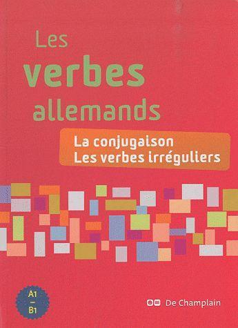 LES VERBES ALLEMANDS - LA CONJUGAISON, LES VERBES IRREGULIERS