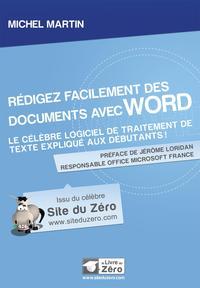 REDIGEZ FACILEMENT DES DOCUMENTS AVEC WORD