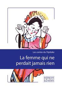 FEMME QUI NE PERDAIT JAMAIS RIEN (LA)