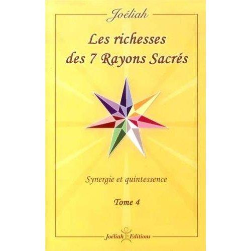 LES RICHESSES DES 7 RAYONS SACRÉS
