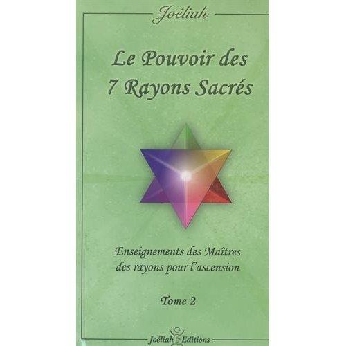 LE POUVOIR DES 7 RAYONS SACRES