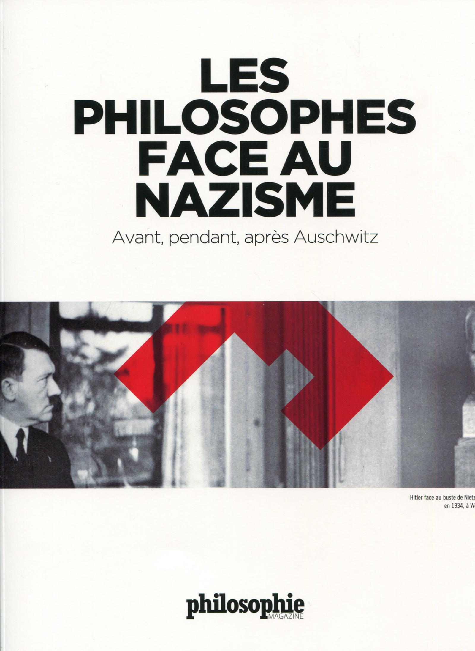 LES PHILOSOPHES FACE AU NAZISME AVANT PENDANT APRES AUSCHWITZ
