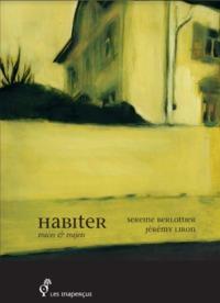 HABITER : TRACES & TRAJETS