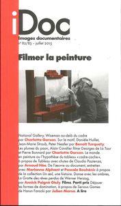 IMAGES DOCUMENTAIRES N 82/83 FILMER LA PEINTURE JUILLET 2015