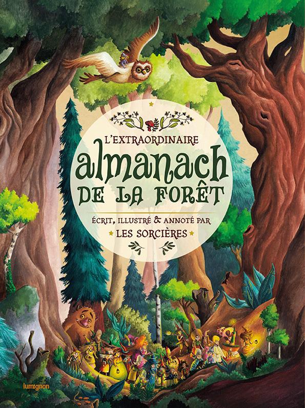 L'EXTRAORDINAIRE ALMANACH DE LA FORET