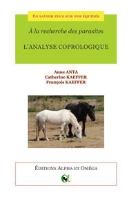 A LA RECHERCHE DES PARASITES : L'ANALYSE COPROLOGIQUE