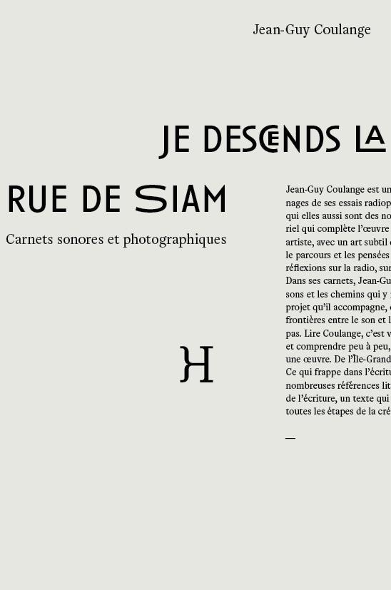 JE DESCENDS LA RUE DE SIAM - CARNETS SONORES ET PHOTOGRAPHIQUES