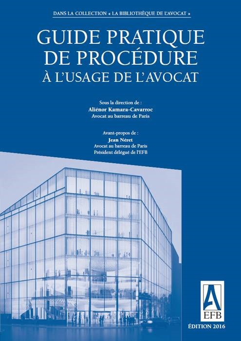 GUIDE PRATIQUE PROCEDURE A USAGE DE L'AVOCAT
