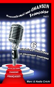 RACONTE-MOI UNE CHANSON FRANCAISE (VOL.1)