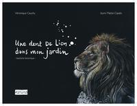 UNE DENT DE LION DANS MON JARDIN