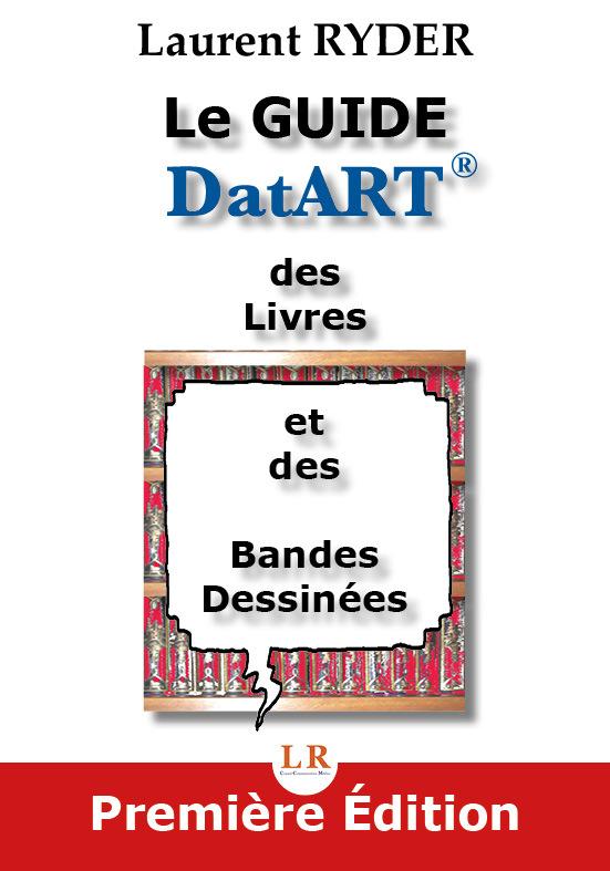 LE GUIDE DATART DES LIVRES ET DES BANDES DESSINEES