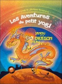 LES AVENTURES DU PETIT YOGI JANOU ET LE DRAGON D'EAU  TOME 3