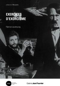 EXERCICES D EXORCISME *