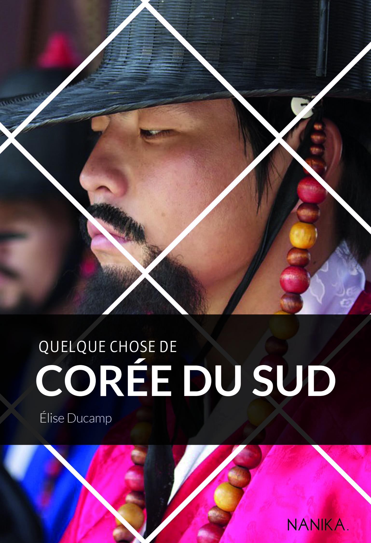 QUELQUE CHOSE DE COREE DU SUD