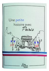 UNE  HISTOIRE AVEC PARIS  ARC DE TRIOMPHE