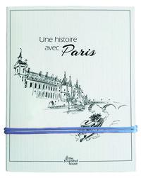 UNE  HISTOIRE AVEC PARIS CONCIERGERIE