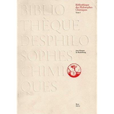 BIBLIOTHEQUE DES PHILOSOPHES CHIMIQUES EN DEUX TOMES