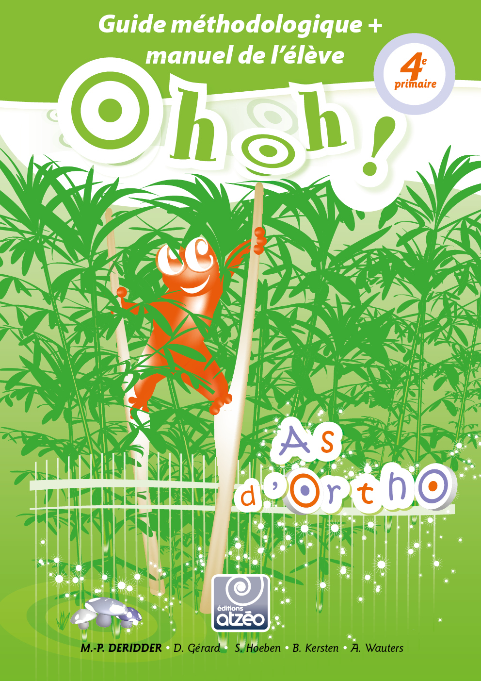 OHOH AS D'ORTHO 4E PRIMAIRE_GUIDE + MANUEL