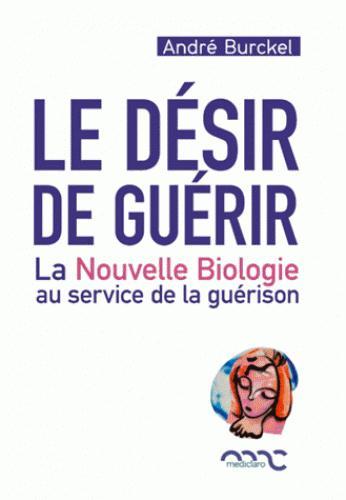 DESIR DE GUERIR (LE)