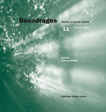 DECADRAGES, N 11/2007. TERRENCE MALICK