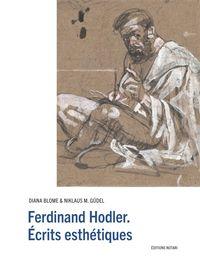 FERDINAND HODLER. ECRITS ESTHETIQUES