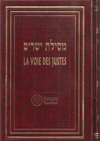 LA VOIE DES JUSTES - MESSILAT' YESHARIM