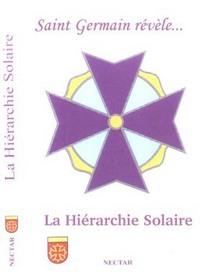 SAINT GERMAIN REVELE... LA HIERARCHIE SOLAIRE