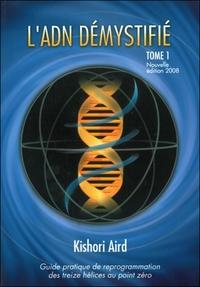 L'ADN DEMYSTIFIE TOME 1