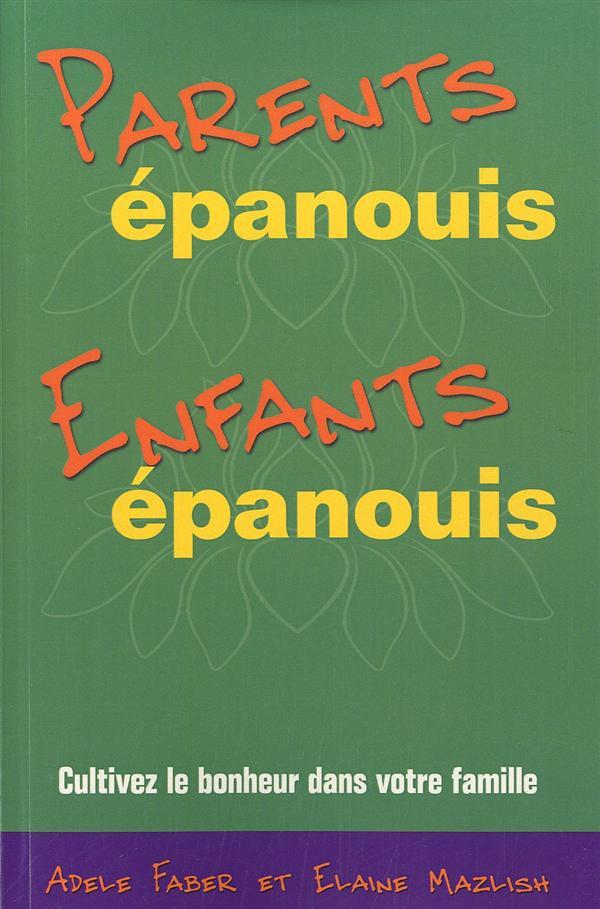 PARENTS EPANOUIS, ENFANTS EPANOUIS